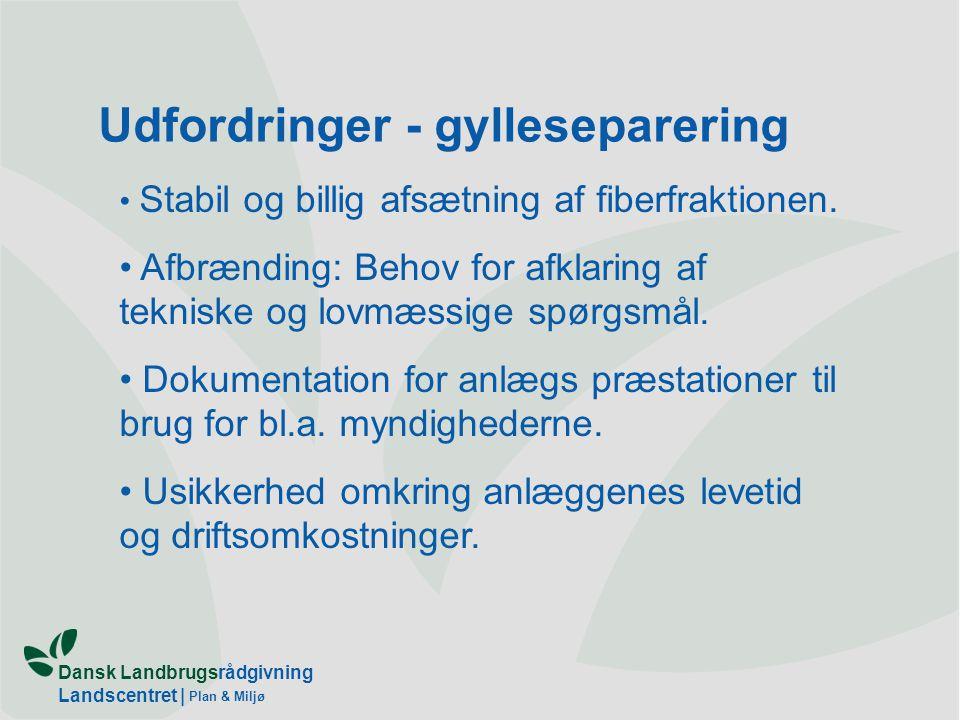 Udfordringer - gylleseparering