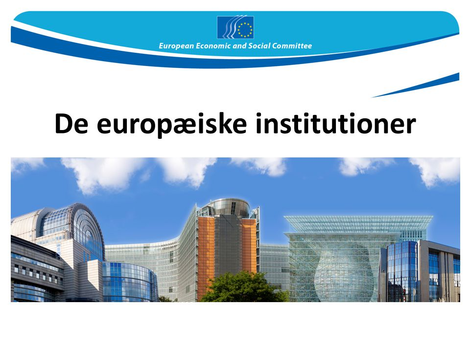 De europæiske institutioner