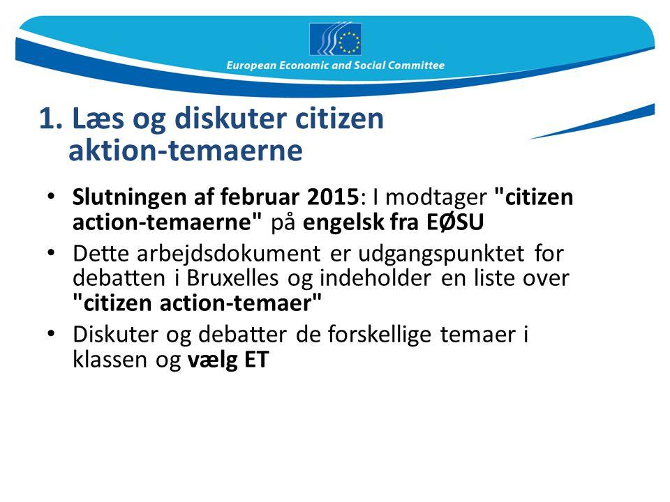 1. Læs og diskuter citizen aktion-temaerne