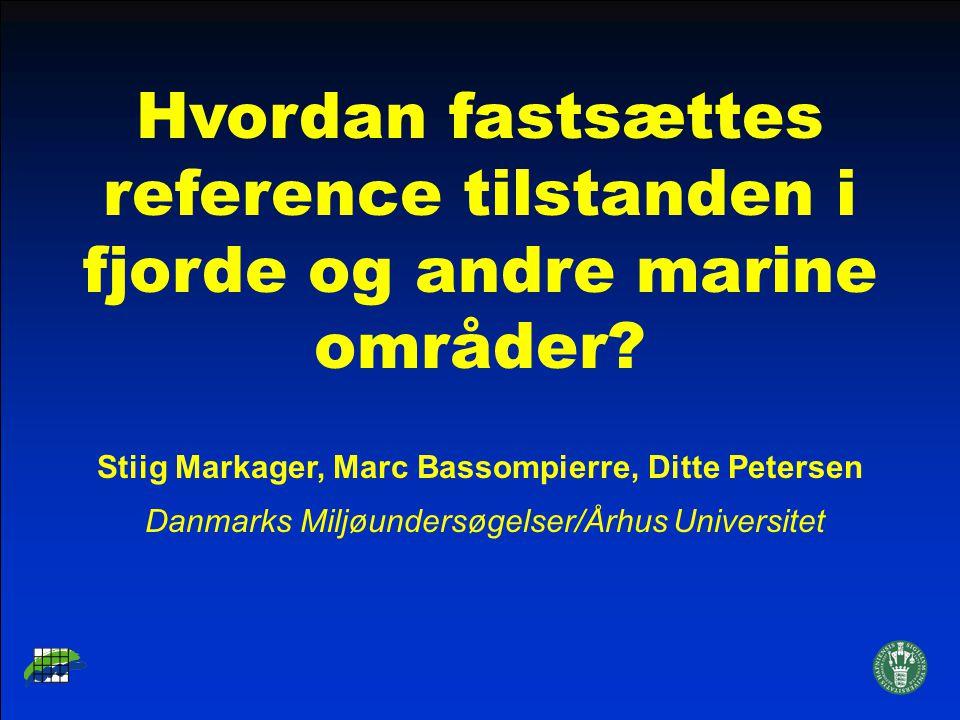 Hvordan fastsættes reference tilstanden i fjorde og andre marine områder