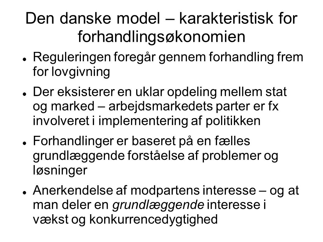 Den danske model – karakteristisk for forhandlingsøkonomien