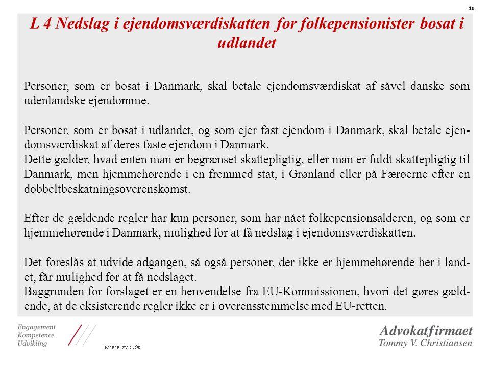 L 4 Nedslag i ejendomsværdiskatten for folkepensionister bosat i udlandet