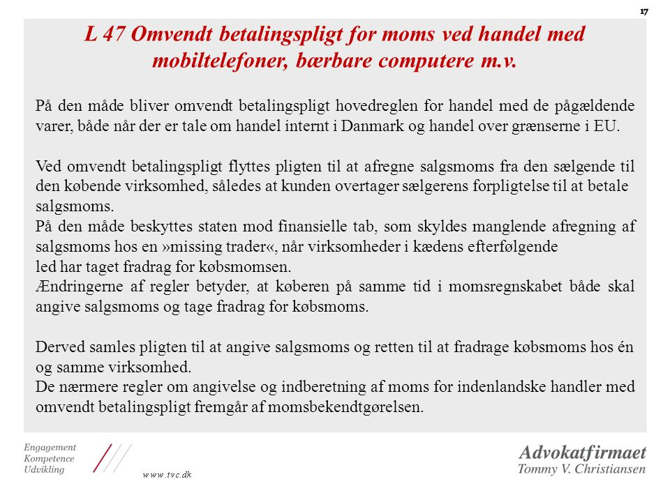 L 47 Omvendt betalingspligt for moms ved handel med mobiltelefoner, bærbare computere m.v.