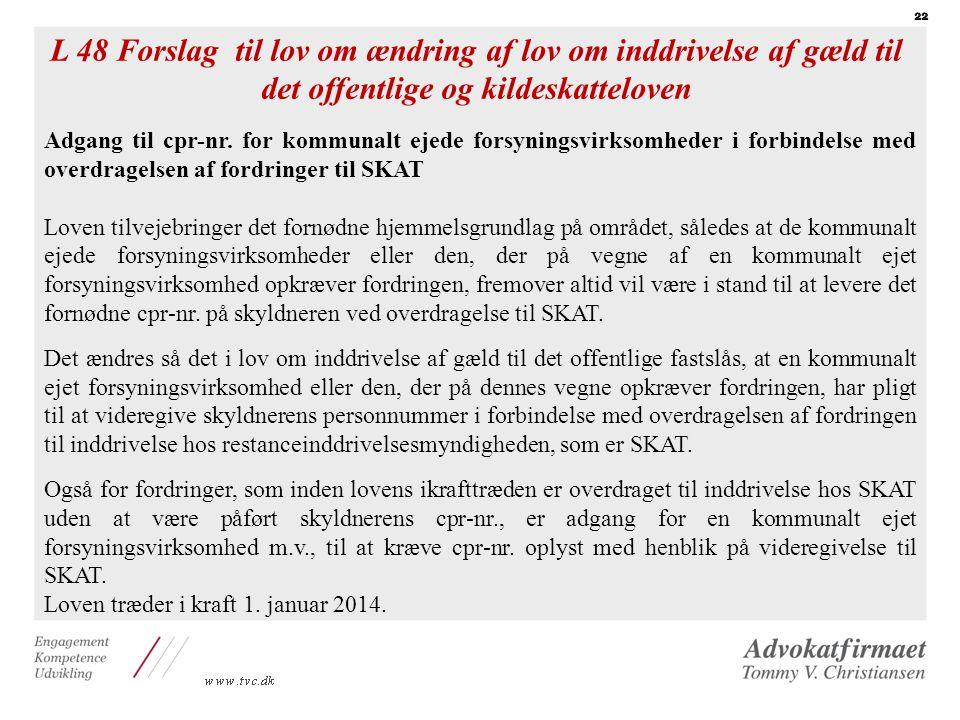 L 48 Forslag til lov om ændring af lov om inddrivelse af gæld til det offentlige og kildeskatteloven