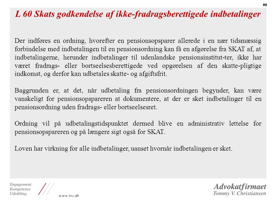 L 60 Skats godkendelse af ikke-fradragsberettigede indbetalinger