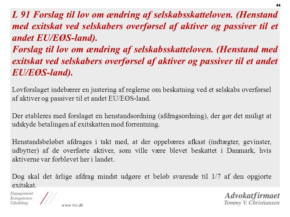 L 91 Forslag til lov om ændring af selskabsskatteloven