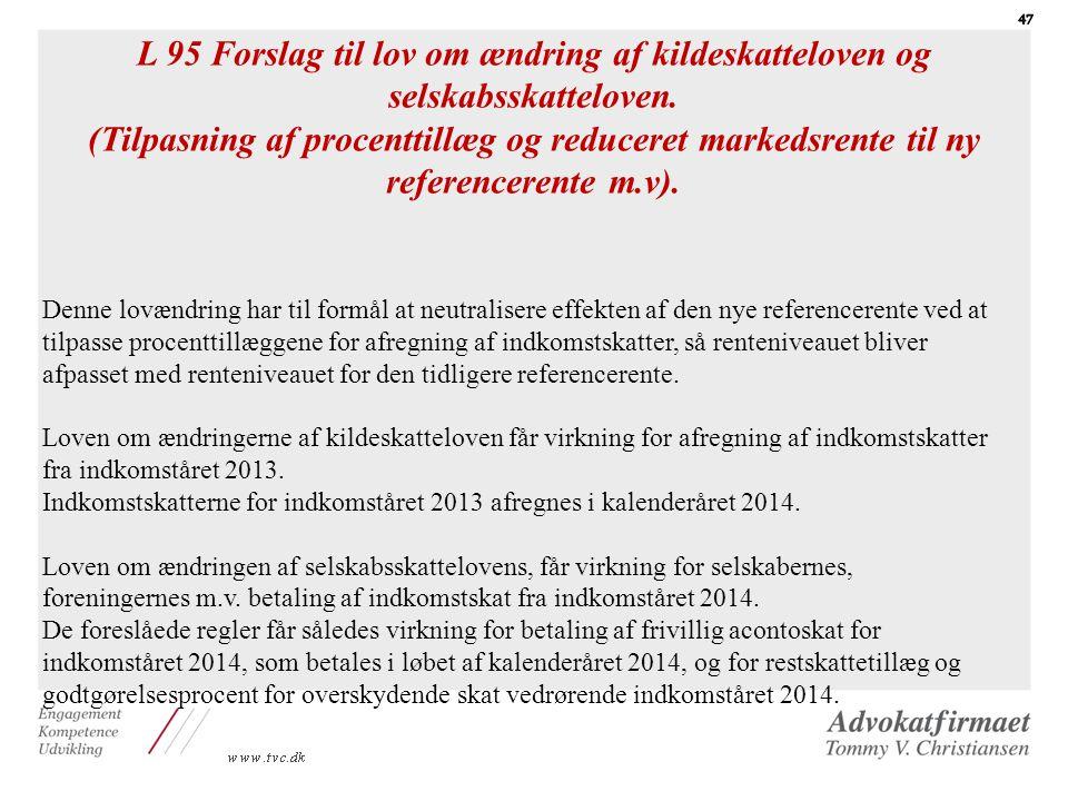 L 95 Forslag til lov om ændring af kildeskatteloven og selskabsskatteloven.