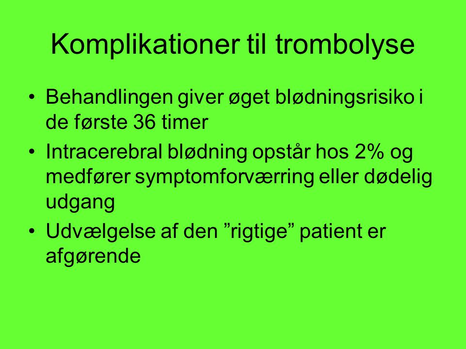 Komplikationer til trombolyse