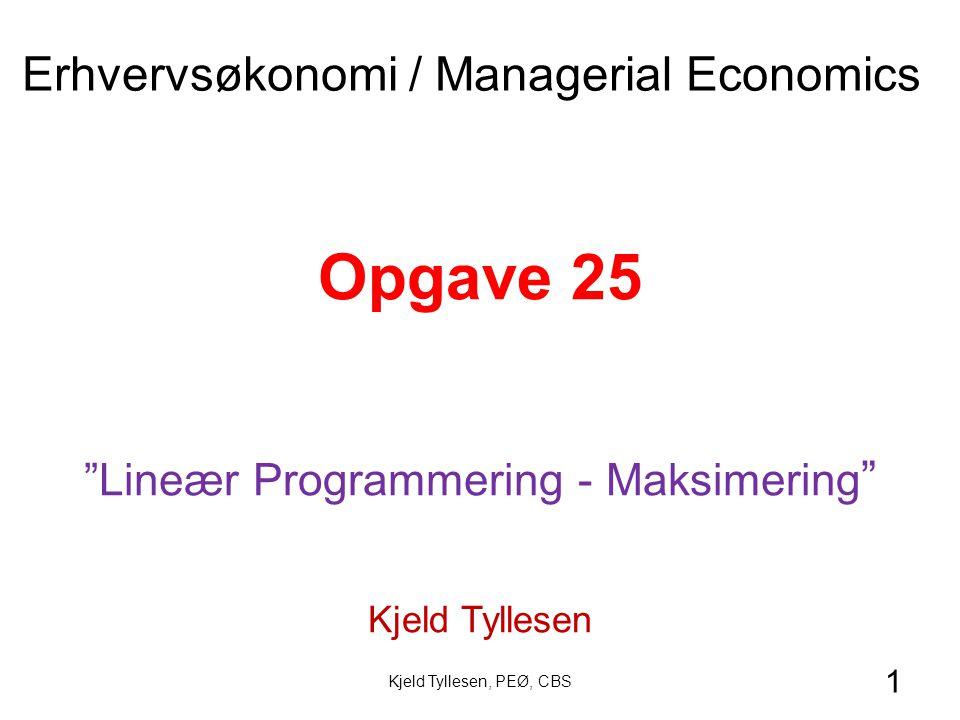 Lineær Programmering - Maksimering