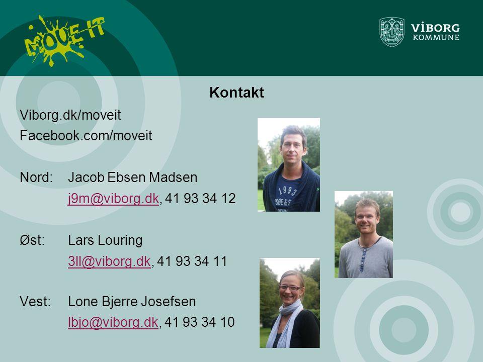 Kontakt Viborg.dk/moveit Facebook.com/moveit Nord: Jacob Ebsen Madsen