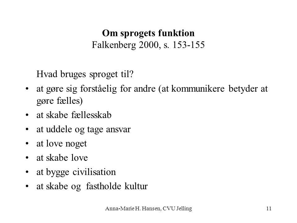 Om sprogets funktion Falkenberg 2000, s. 153-155