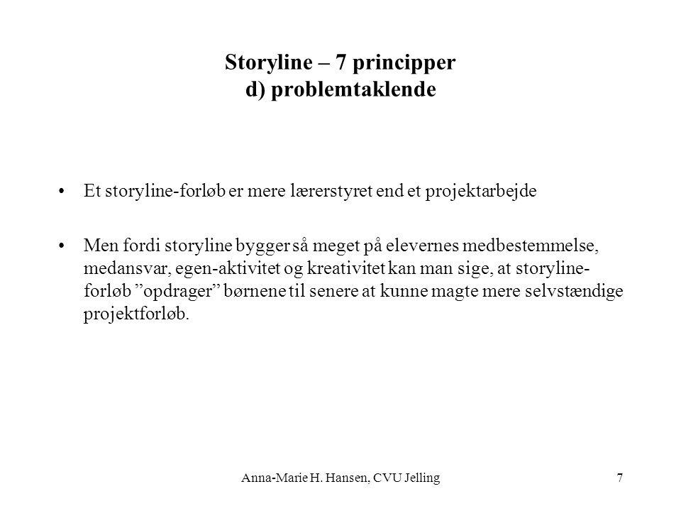 Storyline – 7 principper d) problemtaklende