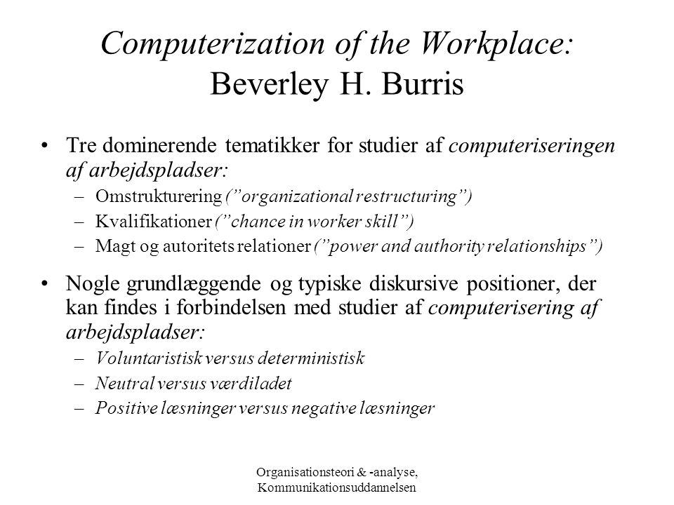 Computerization of the Workplace: Beverley H. Burris