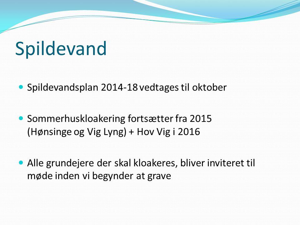Spildevand Spildevandsplan 2014-18 vedtages til oktober