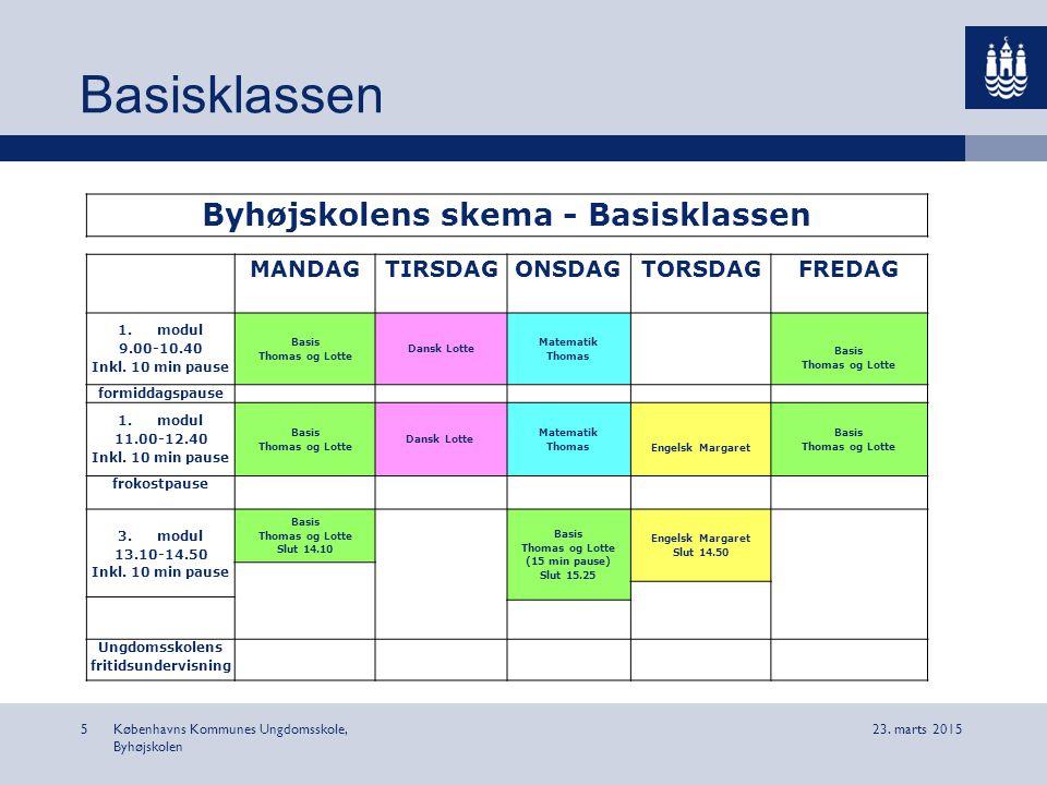 Byhøjskolens skema - Basisklassen Ungdomsskolens fritidsundervisning