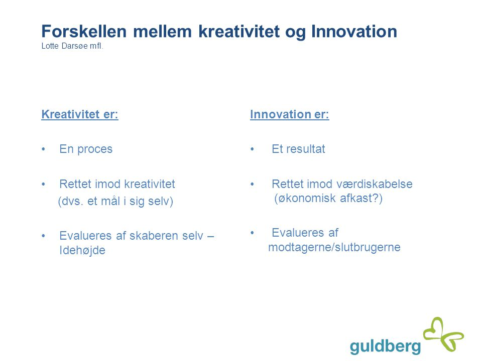 Forskellen mellem kreativitet og Innovation
