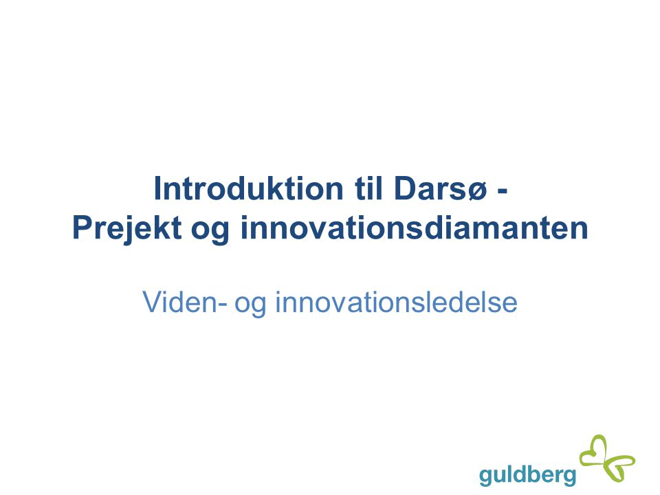 Introduktion til Darsø - Prejekt og innovationsdiamanten
