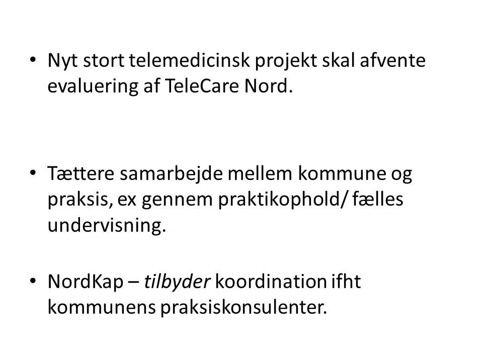 Nyt stort telemedicinsk projekt skal afvente evaluering af TeleCare Nord.