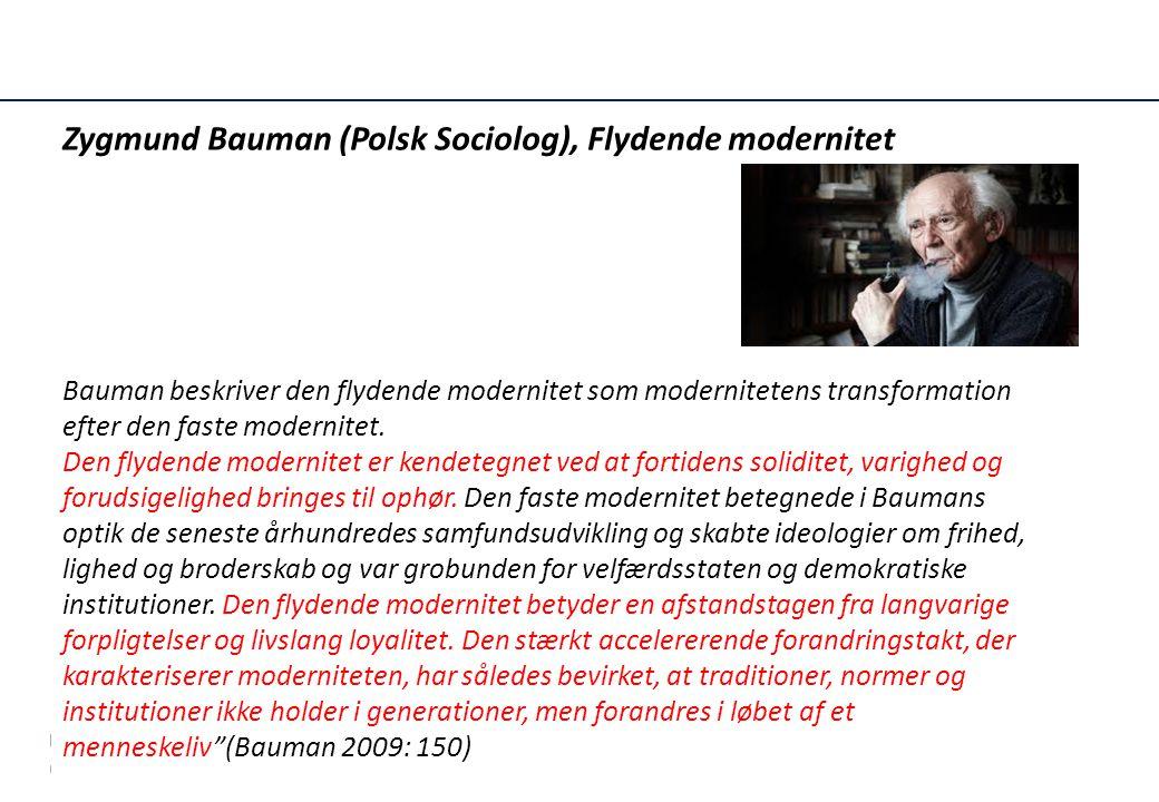 Zygmund Bauman (Polsk Sociolog), Flydende modernitet