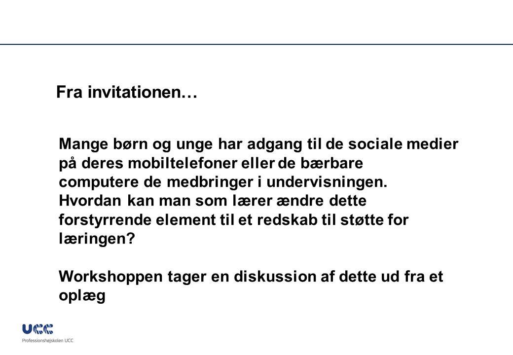 Fra invitationen… Mange børn og unge har adgang til de sociale medier på deres mobiltelefoner eller de bærbare.