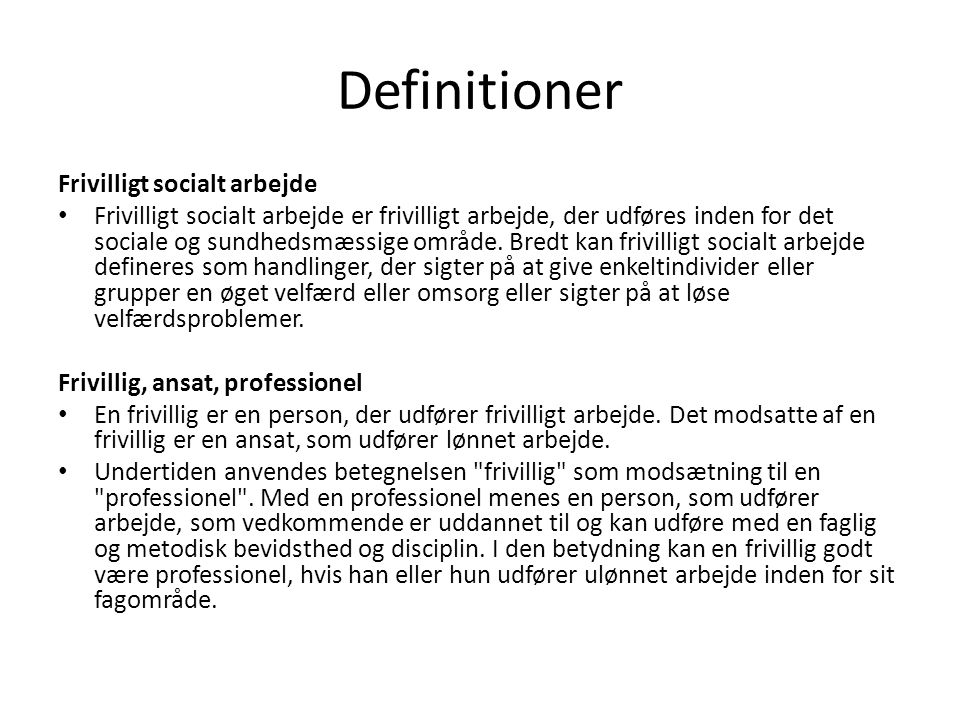 Definitioner Frivilligt socialt arbejde