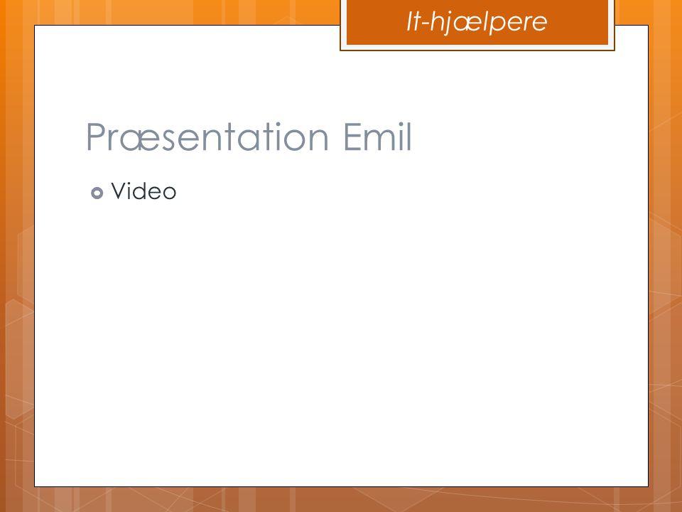It-hjælpere Præsentation Emil Video
