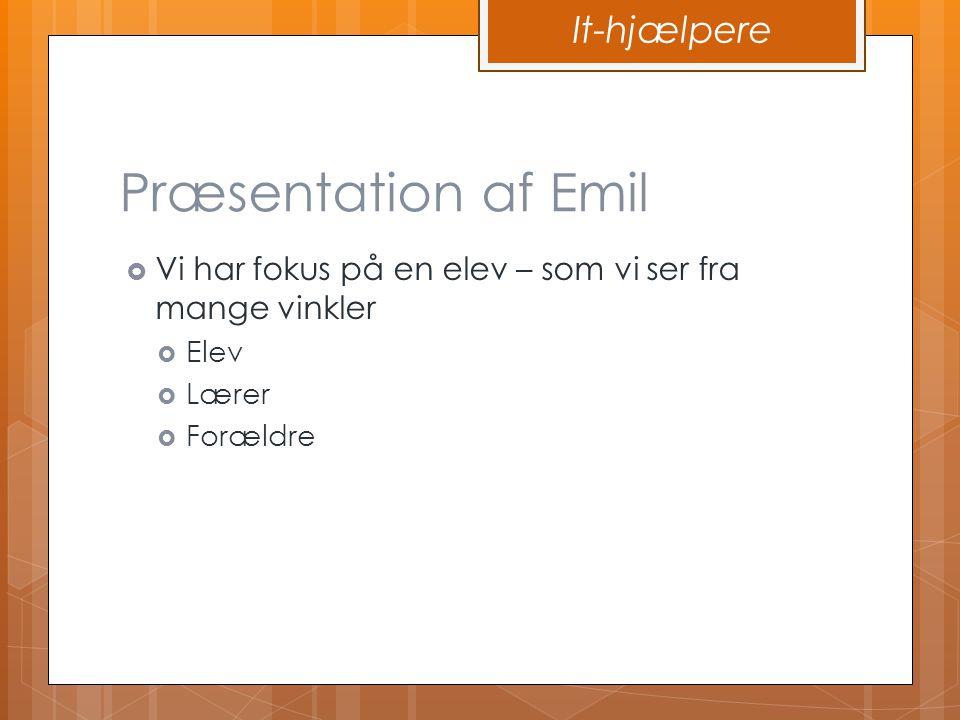 Præsentation af Emil It-hjælpere