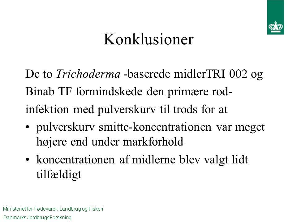 Konklusioner De to Trichoderma -baserede midlerTRI 002 og