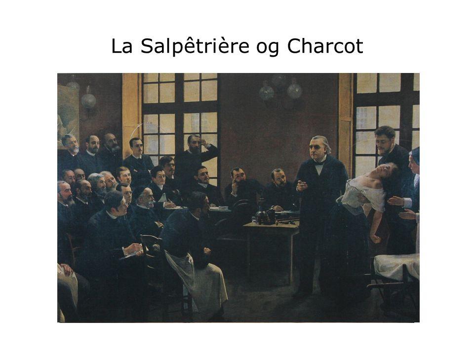 La Salpêtrière og Charcot