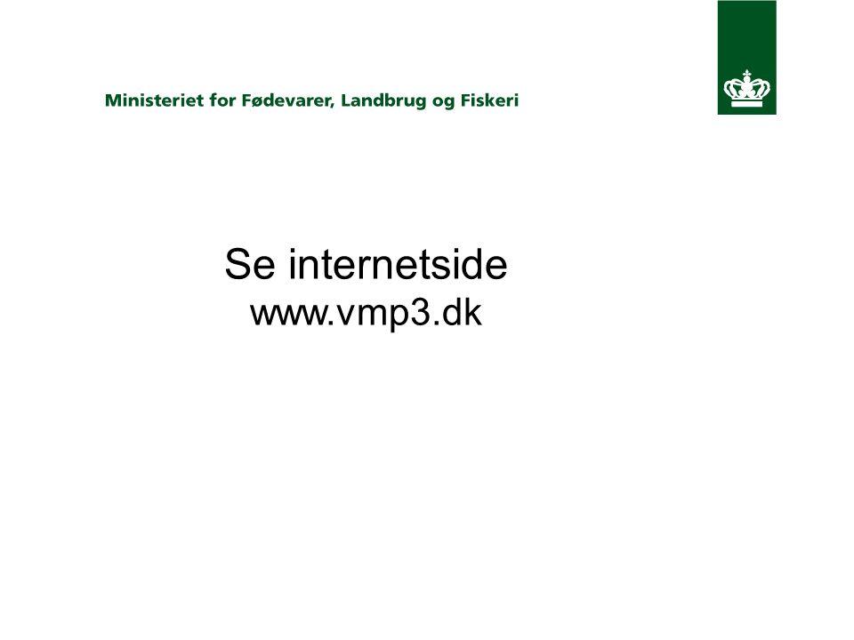 Se internetside www.vmp3.dk