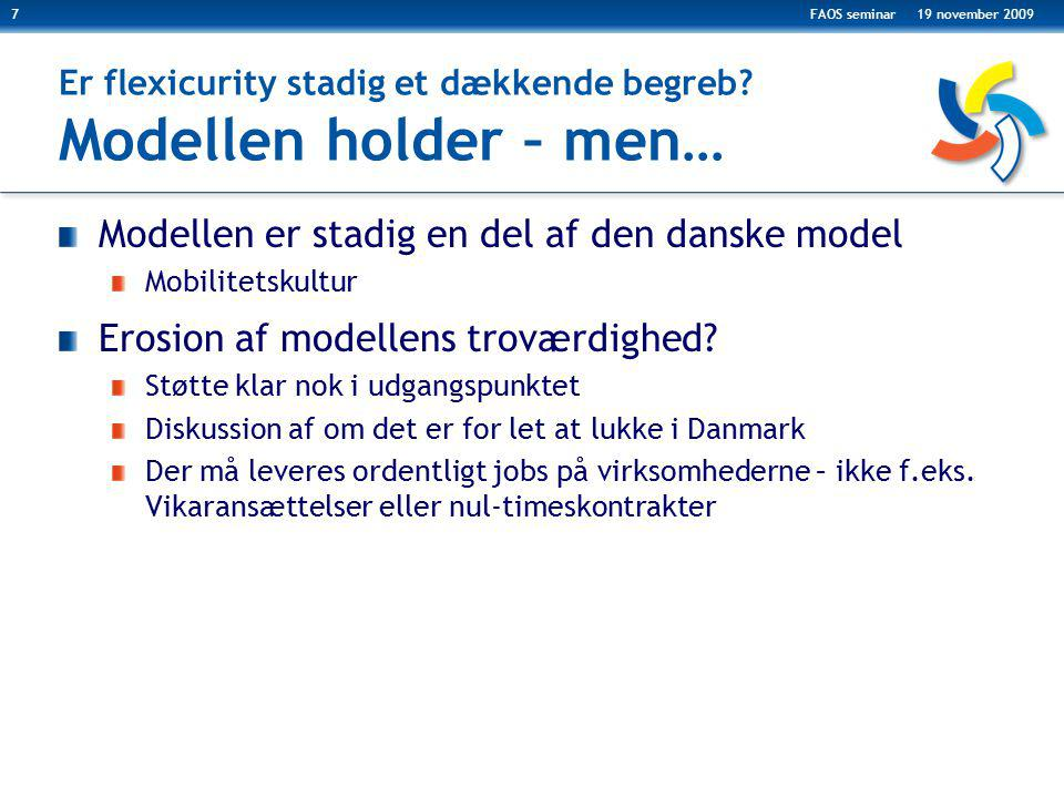 Er flexicurity stadig et dækkende begreb Modellen holder – men…