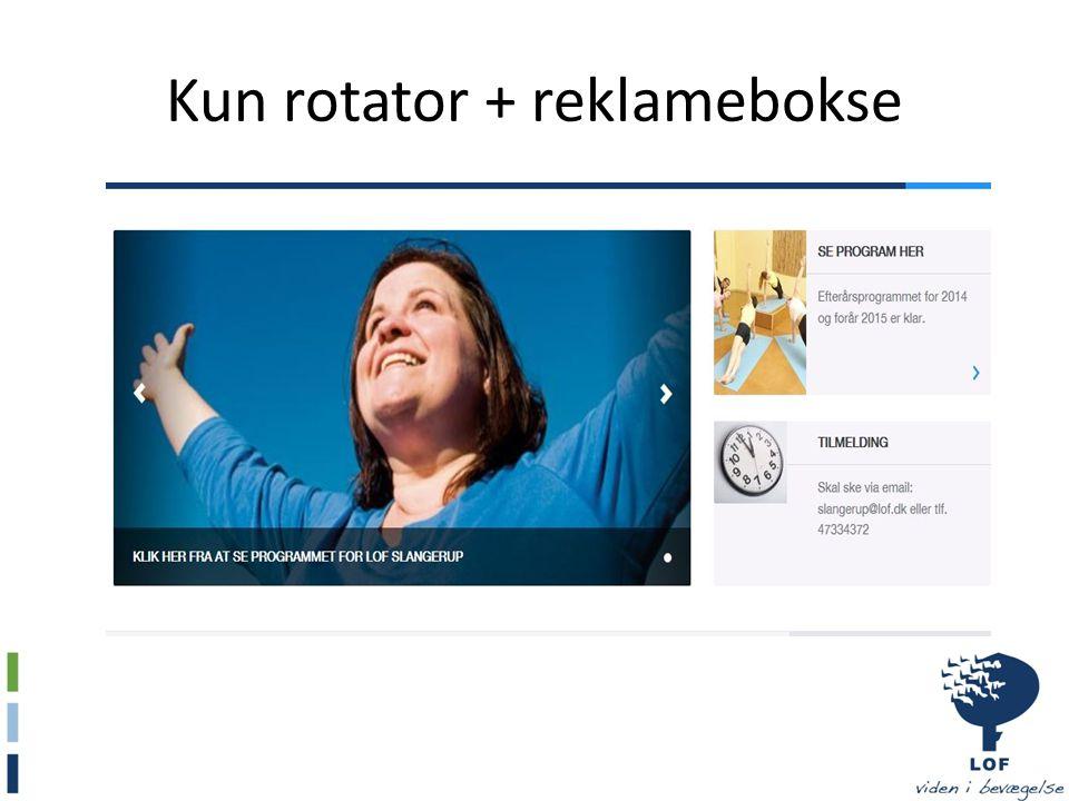 Kun rotator + reklamebokse