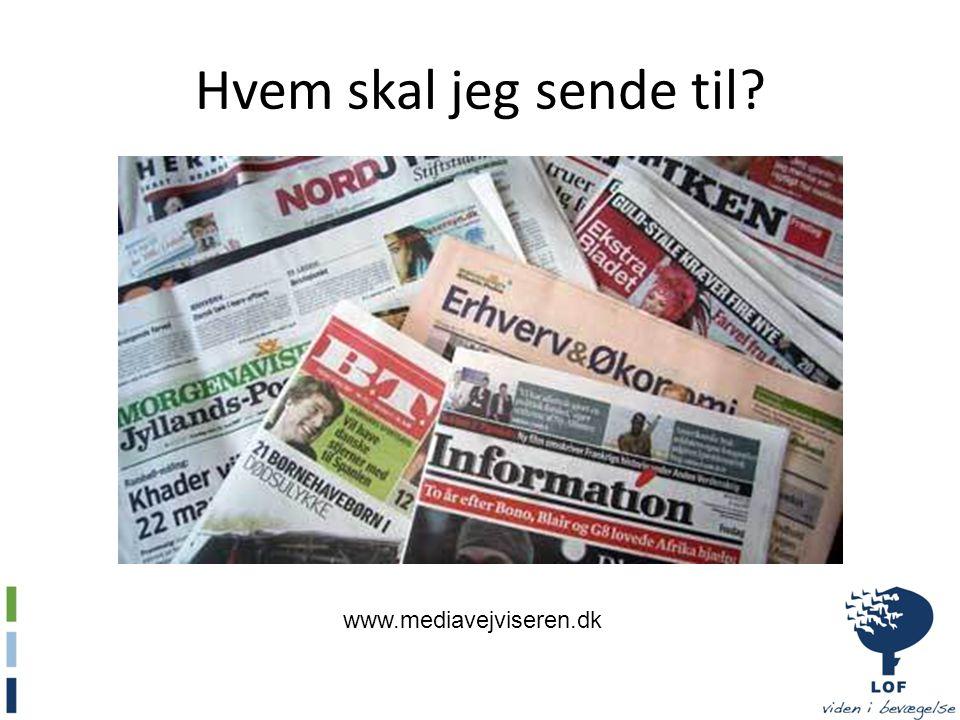 Hvem skal jeg sende til www.mediavejviseren.dk