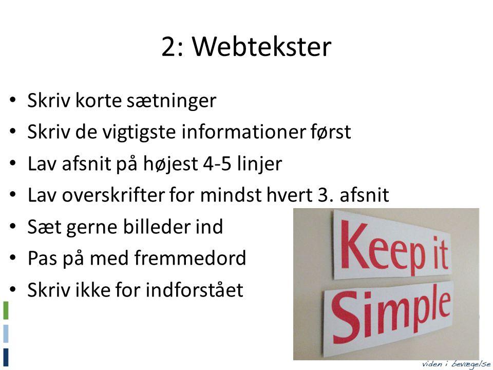 2: Webtekster Skriv korte sætninger