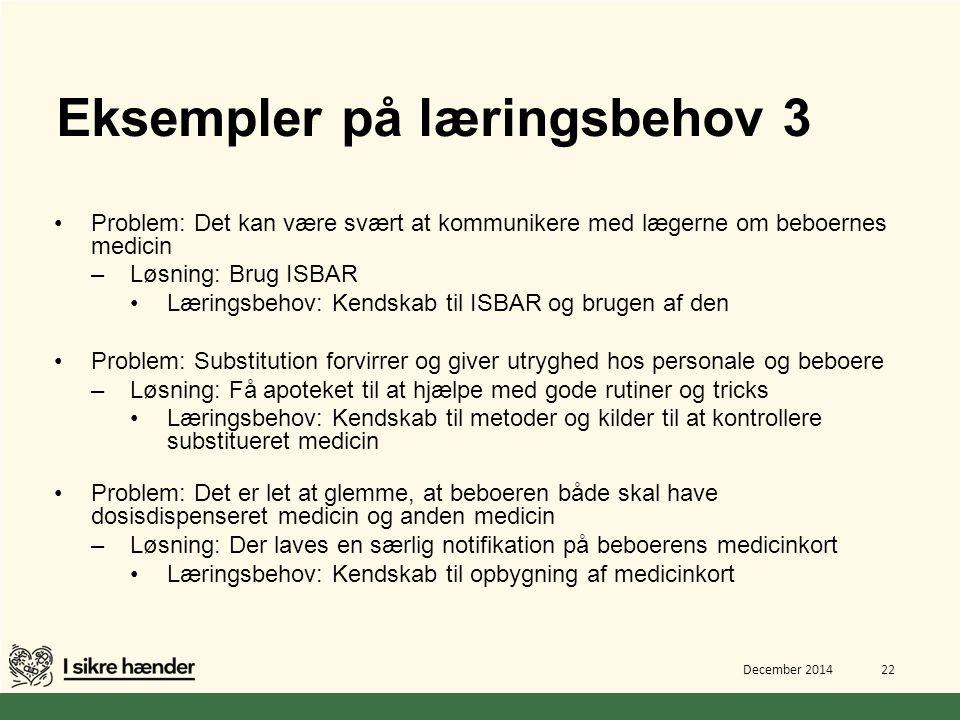 Eksempler på læringsbehov 3