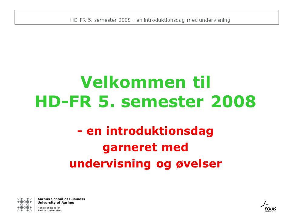 Velkommen til HD-FR 5. semester 2008