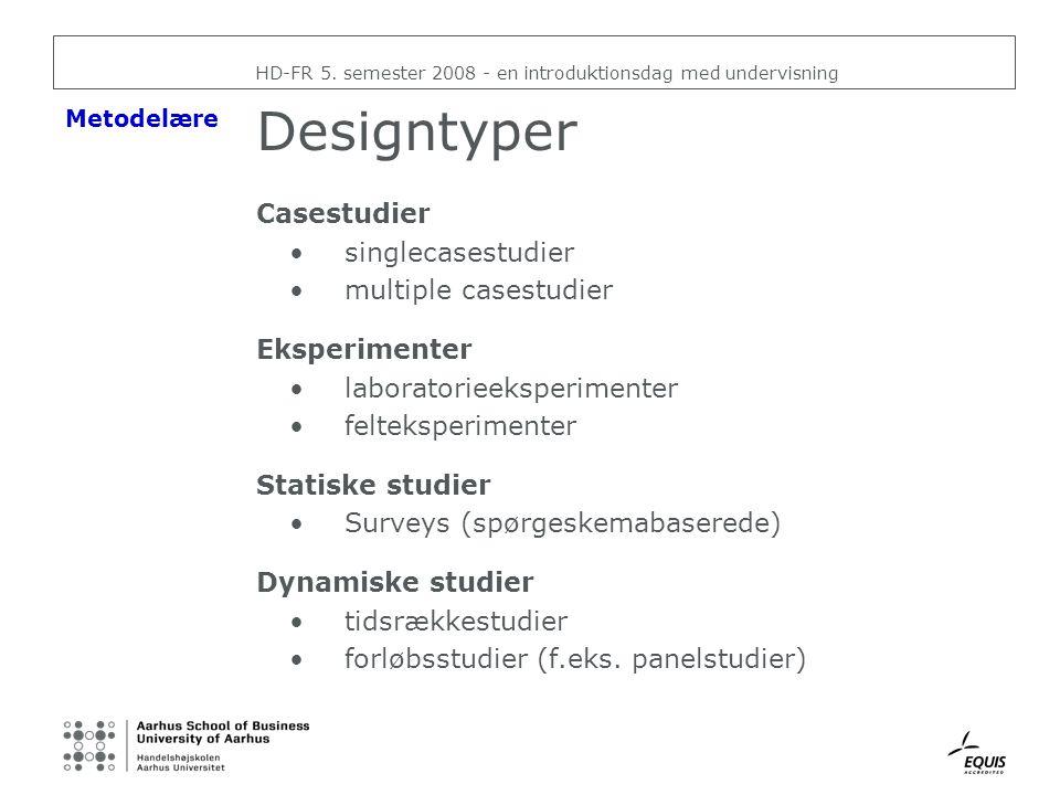 Designtyper Casestudier singlecasestudier multiple casestudier