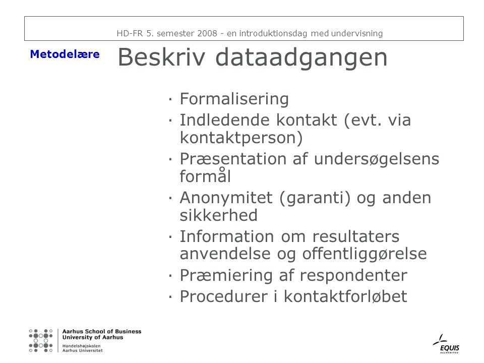 Beskriv dataadgangen Formalisering