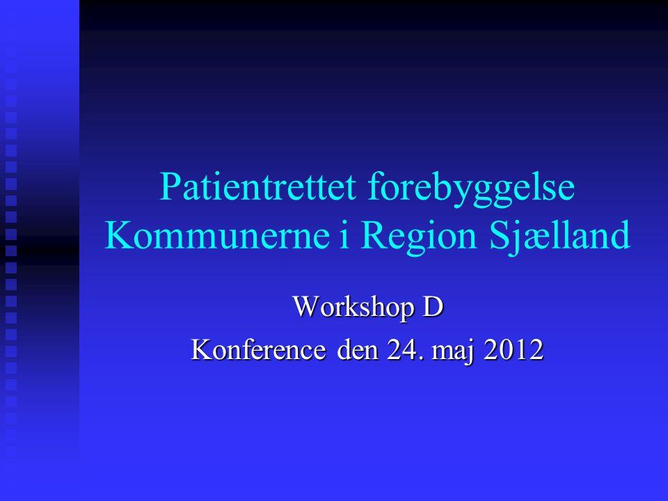 Patientrettet forebyggelse Kommunerne i Region Sjælland