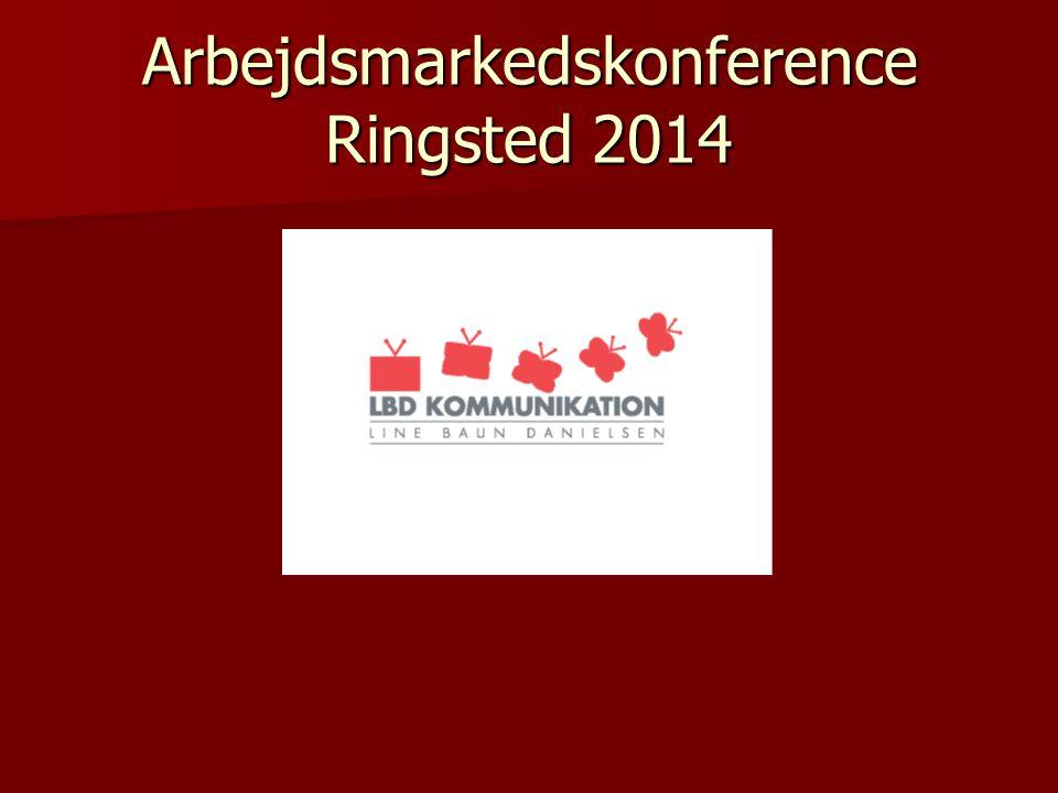 Arbejdsmarkedskonference Ringsted 2014