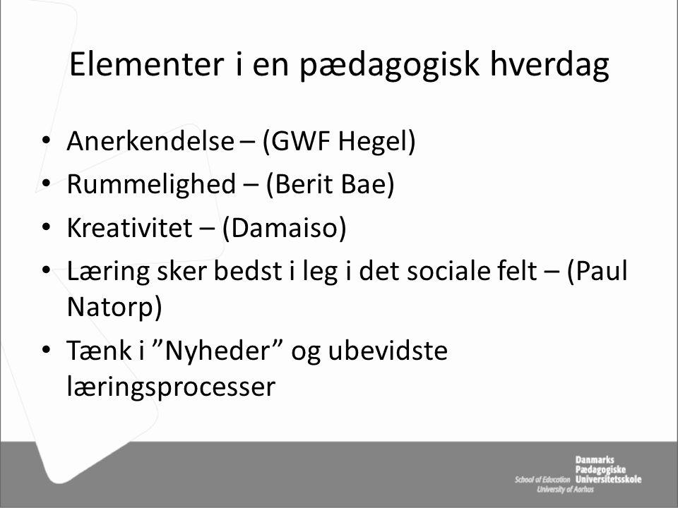 Elementer i en pædagogisk hverdag