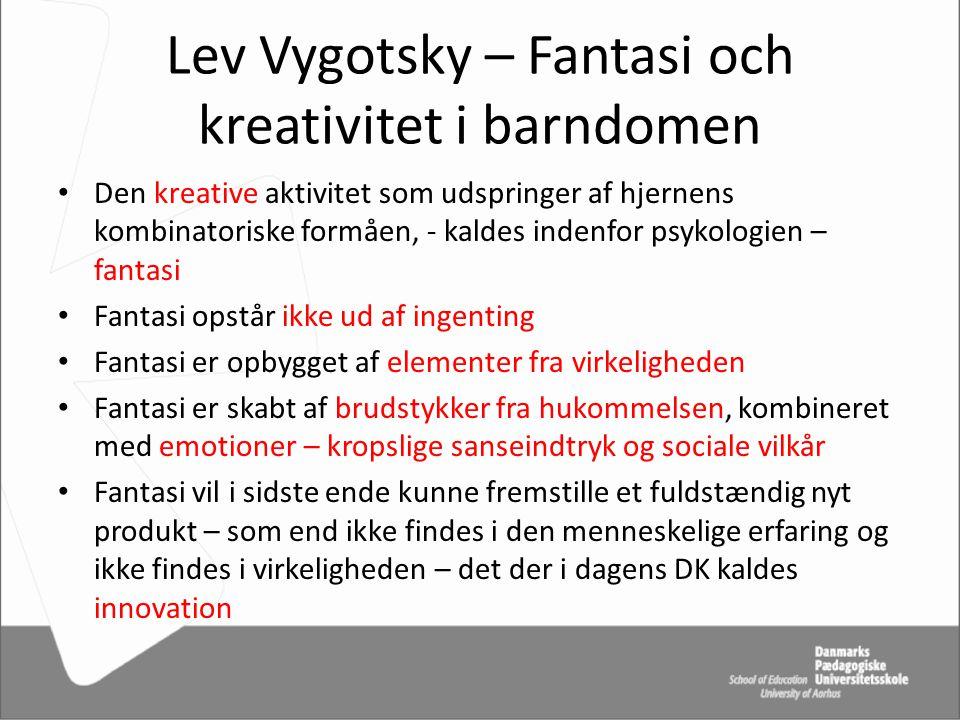 Lev Vygotsky – Fantasi och kreativitet i barndomen