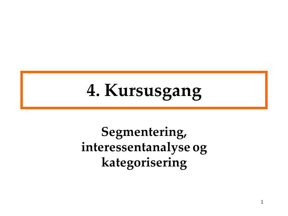 Segmentering, interessentanalyse og kategorisering