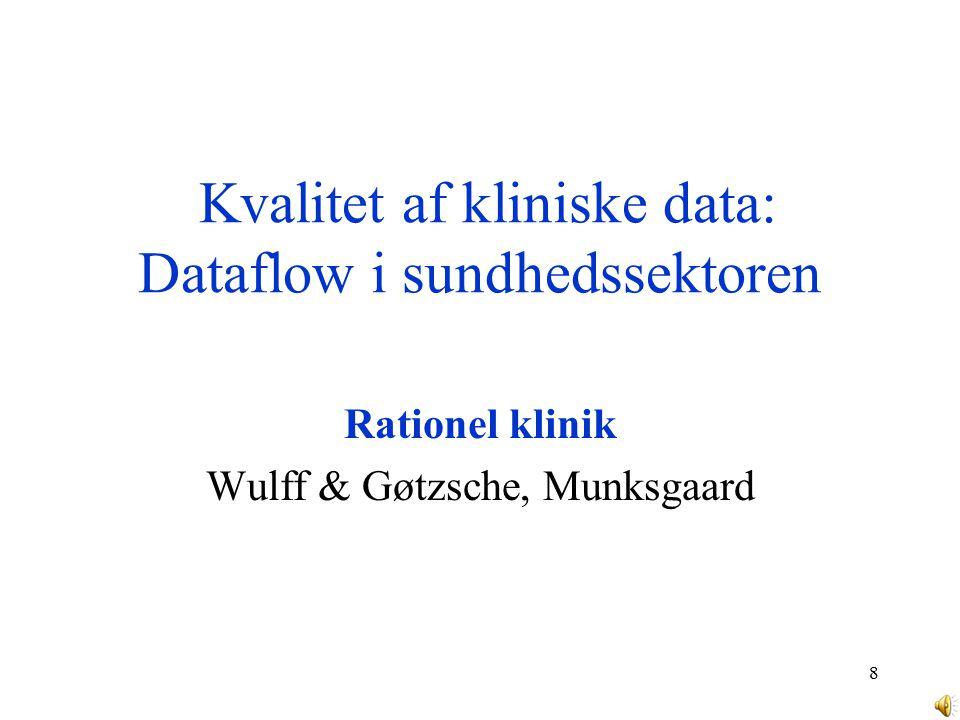 Kvalitet af kliniske data: Dataflow i sundhedssektoren