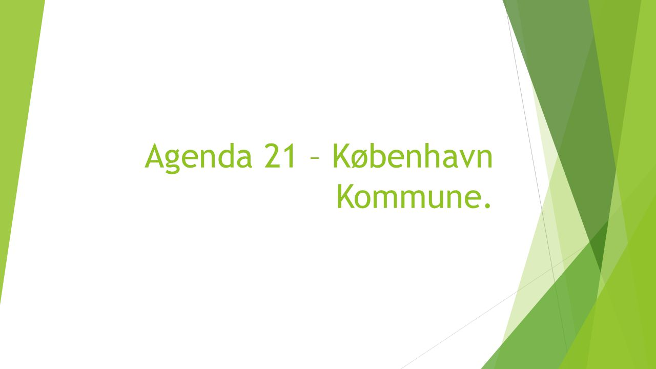 Agenda 21 – København Kommune.