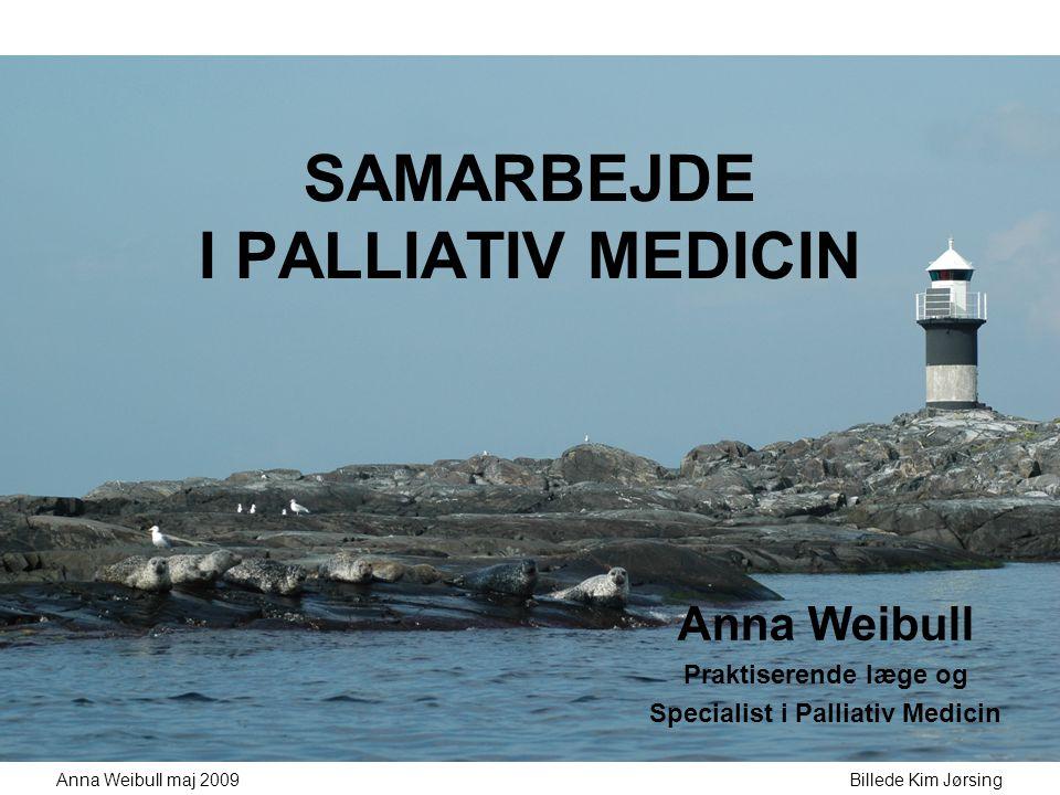 SAMARBEJDE I PALLIATIV MEDICIN