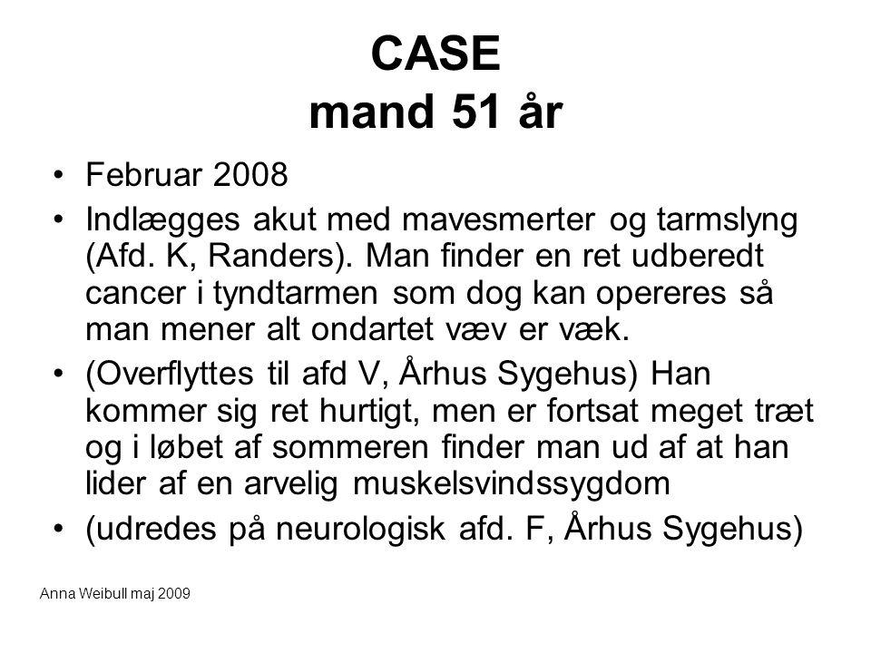 CASE mand 51 år Februar 2008.
