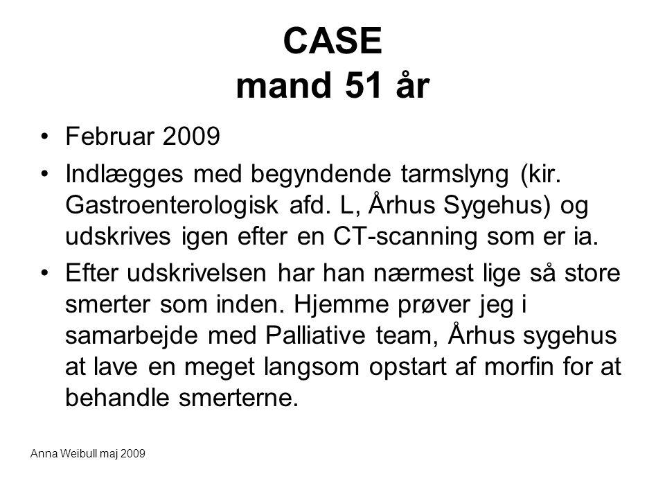 CASE mand 51 år Februar 2009.