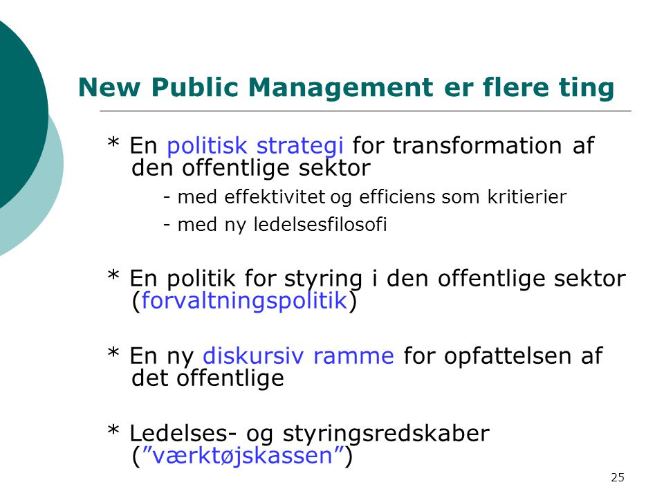 New Public Management er flere ting