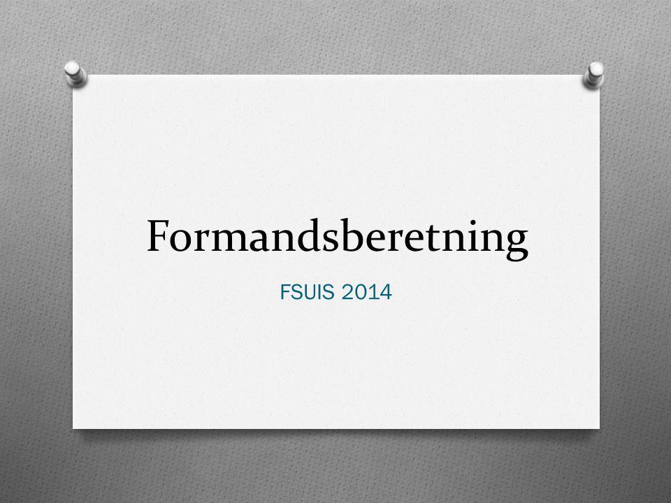 Formandsberetning FSUIS 2014